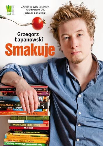 "Grzegorz Łapanowski, ""Grzegorz Łapanowski smakuje"""