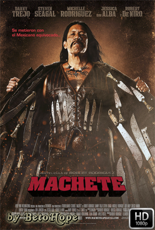Machete [1080p] [Latino-Ingles] [MEGA]
