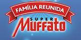 Promoção Super Muffato Família Reunida 2016 2017