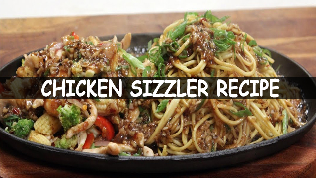 How To Make Chinese Sizzler | Chinese Sizzler | Chicken Sizzler Recipe | Chinese Recipe