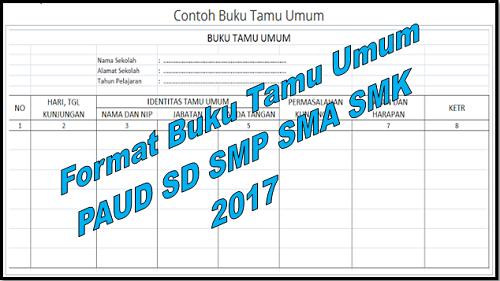 Format Buku Tamu Umum PAUD SD SMP SMA SMK 2017