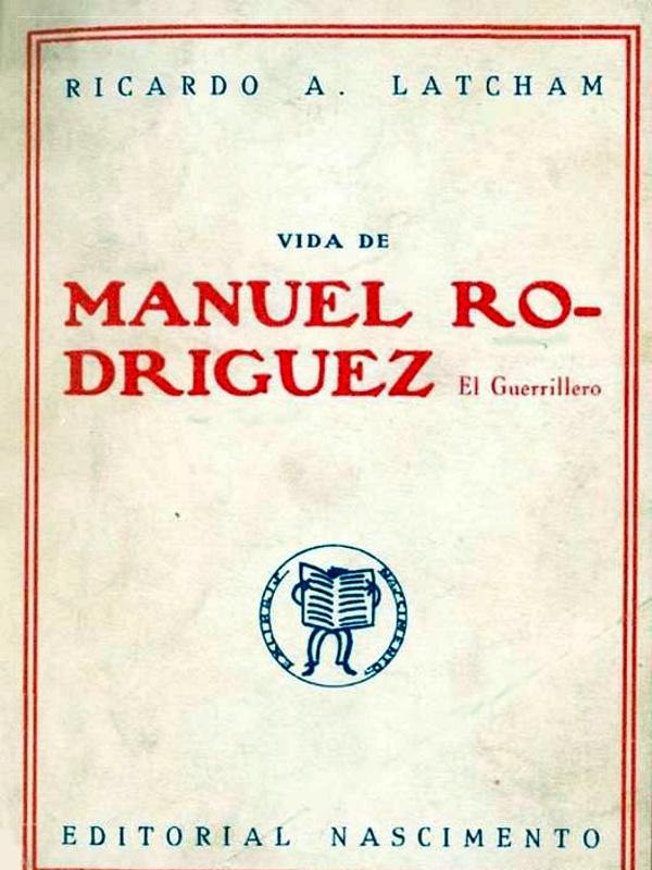 Vida de Manuel Rodríguez – Ricardo Latcham