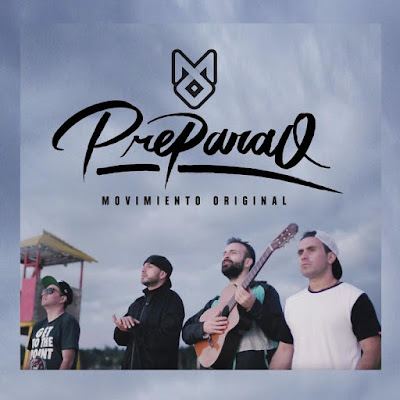 Single. Movimiento Original - Preparao [2017]