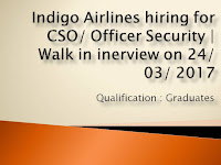 Indigo Airlines hiring for CSO/ Officer Security
