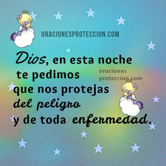 Frases e imágenes con oraciones de protección del peligro y la enfermedad, oración corta cristiana a Dios para que Dios me cuide, me proteja del mal por Mery Bracho