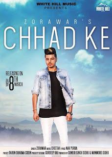 Chhad Ke Lyrics – Zorawar Song