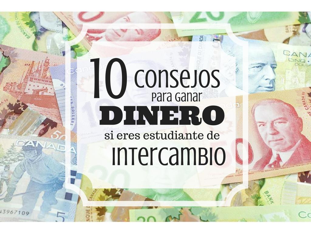 10 Consejos Para Ganar Dinero Legalmente Si Estas De Intercambio