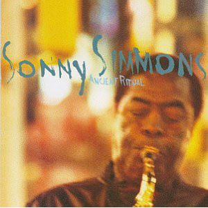 Sonny Simmons, Ancient Ritual