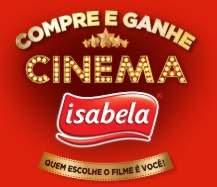Cadastrar Promoção Isabela Cinema 2018 Compre Ganhe Ingresso