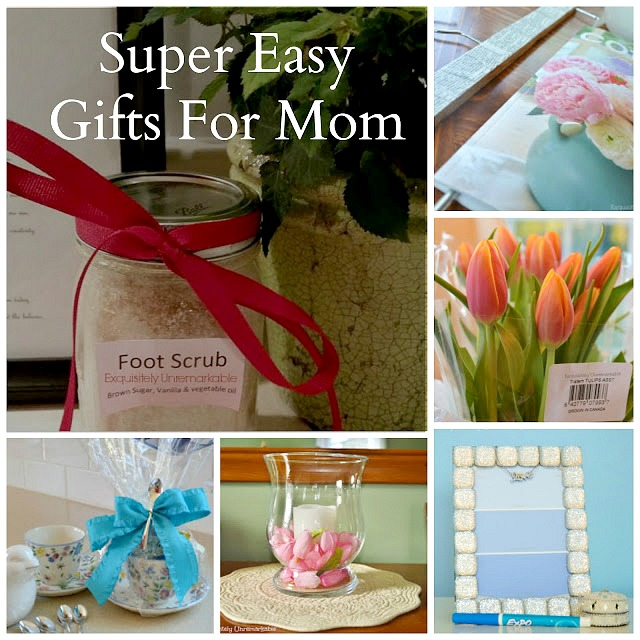 Super Easy Gifts For Mom. Mother's Day DIY Gift Ideas.