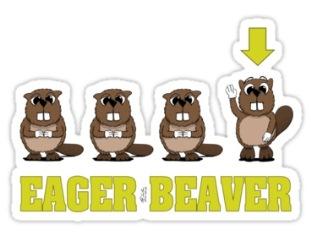 O que significa eager beaver?