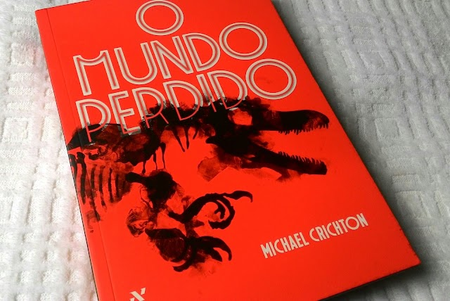[RESENHA #166] O MUNDO PERDIDO - MICHAEL CRICHTON