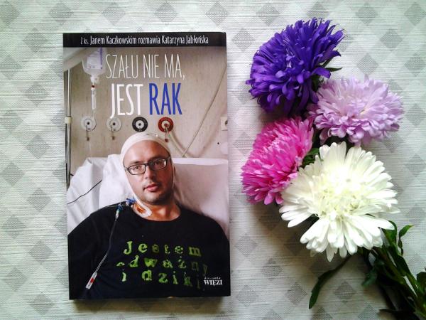 Katarzyna Jabłońska - Szału nie ma, jest rak (recenzja)