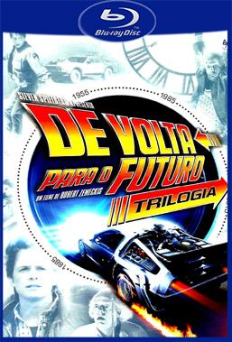 De Volta Para o Futuro Trilogia (versão BKS) BluRay Rip 720p Torrent Dual Áudio