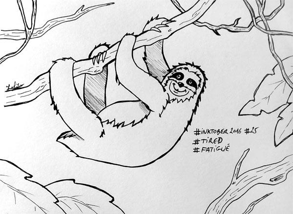 Inktober 2016 - Jour 25 - Fatigué (Tired) comme un paresseux