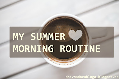 ☀ ☕ MY SUMMER MORNING ROUTINE ☀ ☕