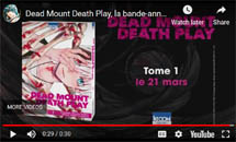 http://blog.mangaconseil.com/2019/03/video-bande-annonce-dead-mount-death.html