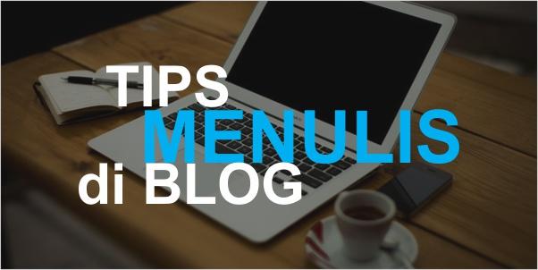 Tips Supaya Aktivitas nge-Blog Tetap Gayeng