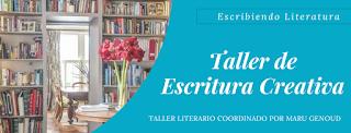 Taller de escritura creativa, maru genoud, escribir, narrativa, cuentos