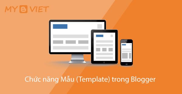 Chức năng Mẫu (Template) trong Blogger