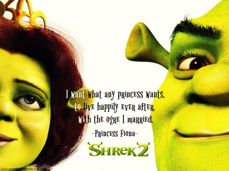 Quote To Remember Shrek 2 2004