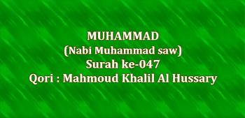 Surah Muhammad termasuk kedalam golongan surat Surat | Surah Muhammad Arab, Latin dan Terjemahannya
