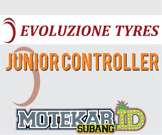 Info Loker Evoluzione Tyres (Evoty) Purwadadi Subang (Junior Controller)