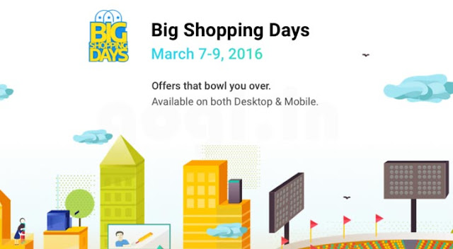 Flipkart's Big Shopping Days from 7th to 9th March
