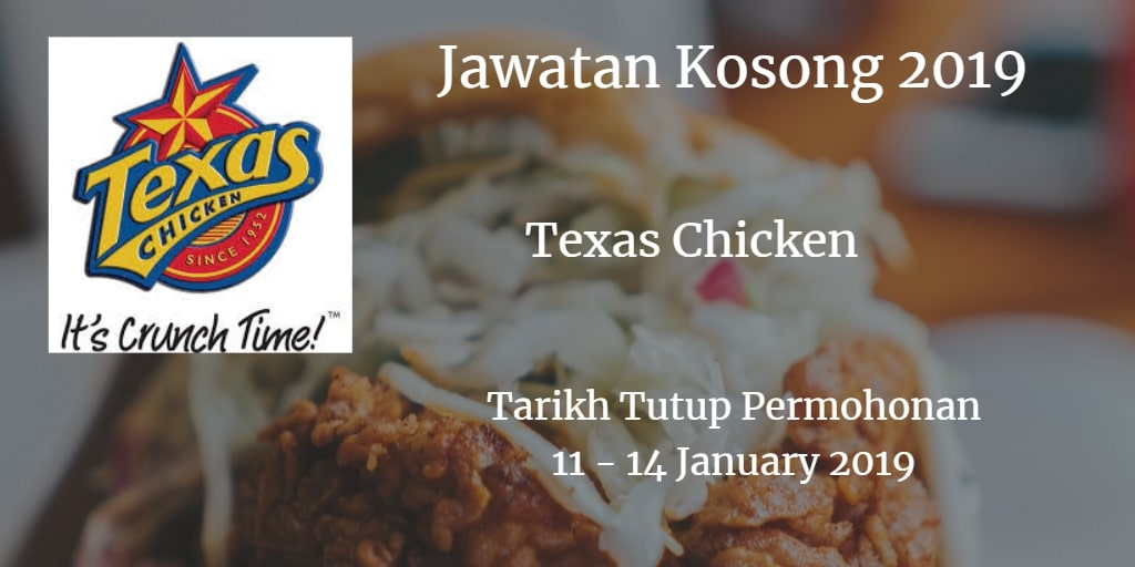 Jawatan Kosong Texas Chicken 11 - 14 January 2019