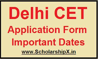Delhi CET Application Form 2018