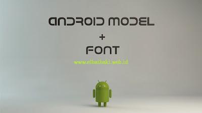Cara Mengganti Font Android Mudah dan Keren