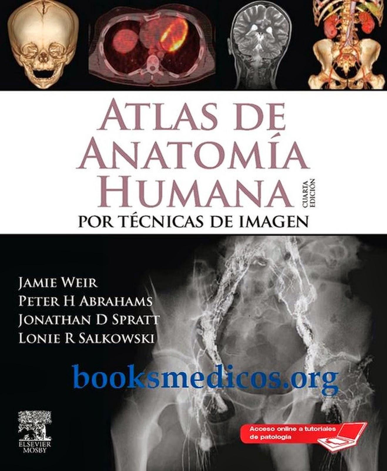 Atlas de Anatomía Humana por Tecnicas de Imagen Weir
