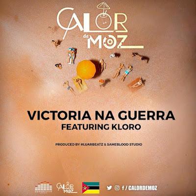 Luar Feat. Kloro - Victoria Na Guerra