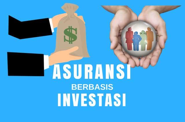 Asuransi Berbasis Investasi, Cerdas Berasuransi dengan Keuntungan Ganda