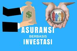 Asuransi Berbasis Investasi, Cara Cerdas Berasuransi dengan Keuntungan Ganda