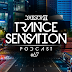 Trance Sensation Podcast #67