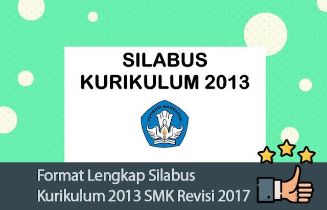 Format Lengkap Silabus Kurikulum 2013 SMK Revisi 2017