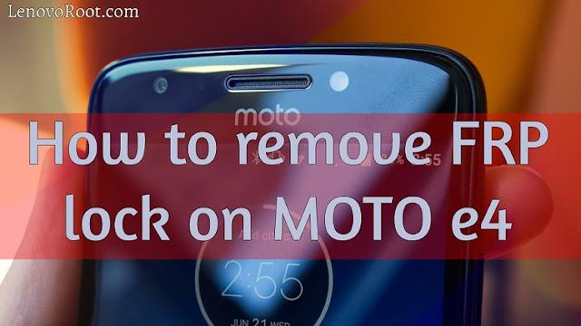 remove frp lock bypass frp moto e4