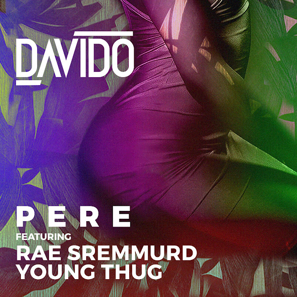 Davido - Pere (feat. Rae Sremmurd & Young Thug) - Single Cover