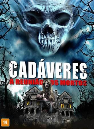 Cadáveres A Reunião dos Mortos Avi Dual Áudio DVDRip