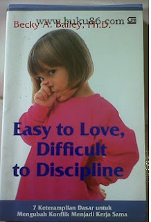 Easy to Love difficult to Dicipline