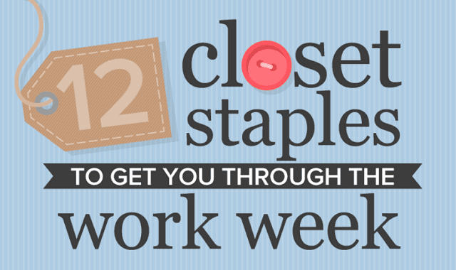 12 Closet Staples To Get You Through The Work Week
