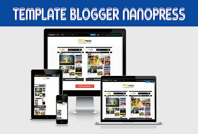 Nanopress Blogger Template Free Download