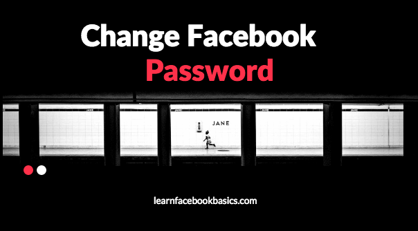 How to change password on Facebook | Change Facebook Password