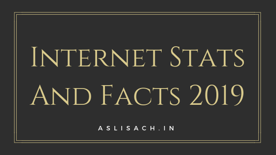 Internet Stats And Facts 2019