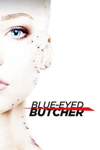 Watch Blue-Eyed Butcher Online Free in HD