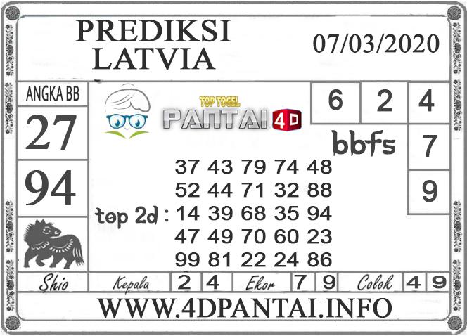 PREDIKSI TOGEL LATVIA PANTAI4D 07 MARET 2020