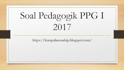 Download Soal Pedagogik I Dan Jawaban PPG 2017