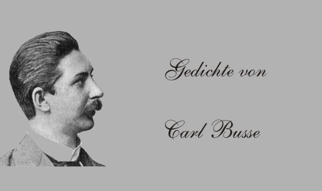 Gedichte Und Zitate Fur Alle Gedichte Von Carl Busse Wenn Kinder