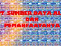 Download PPT Sumber Daya Alam Indonesia dan Pemanfaatanya
